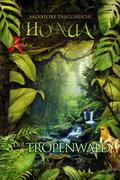Honua IV - Der Tropenwald