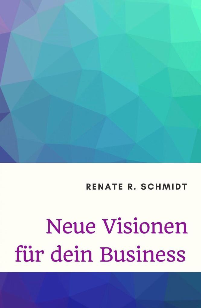 Neue Visionen für dein Business als eBook epub