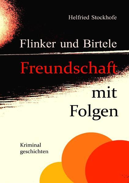Flinker und Birtele - Freundschaft mit Folgen als Buch (kartoniert)