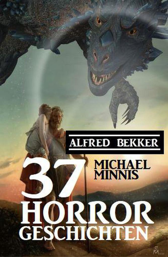 37 Horrorgeschichten als eBook epub