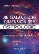 Die galaktische Dimension der Astrologie