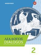 DIALOGOS 2. Schülerband. Lehrwerk für Altgriechisch am Gymnasium