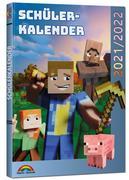 Schülerkalender 2021/2022 mit Minecraft inklusive Tipps, Tricks & Crafting-Rezepten