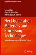Next Generation Materials and Processing Technologies