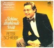 Peter Schreier - Schöne, strahlende Welt