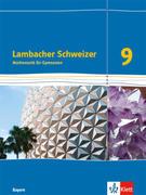 Lambacher Schweizer Mathematik 9. Schülerbuch Klasse 9. Ausgabe Bayern