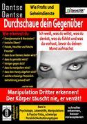 Durchschaue dein Gegenüber: Manipulation Dritter erkennen - Band 2
