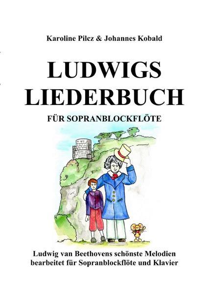Ludwigs Liederbuch für Sopranblockflöte als Buch (kartoniert)