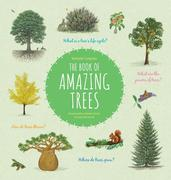 The Book of Amazing Trees