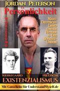 Dr. Jordan Peterson - Man of Meaning. Vorlesung Persönlichkeit: Existenzialismus.