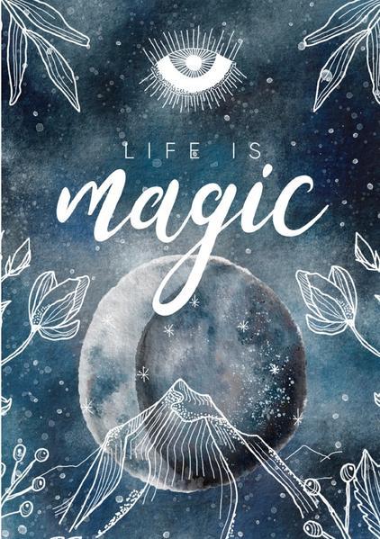 "Notizbuch, Bullet Journal, Journal, Planer, Tagebuch ""Life is Magic"" als Buch (kartoniert)"