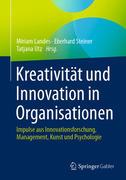 Kreativität und Innovation in Organisationen