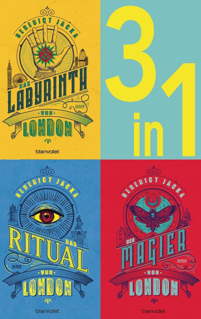 Die Alex Verus-Reihe Band 1-3: - Das Laybrinth von London / Das Ritual von London / Der Magier von London (3in1-Bundle) als eBook epub