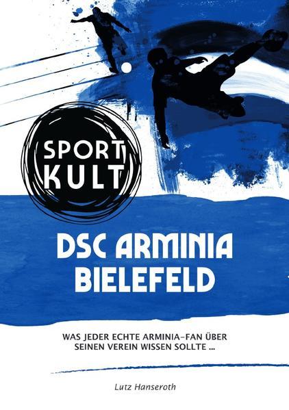 DSC Arminia Bielefeld - Fußballkult als Buch (kartoniert)