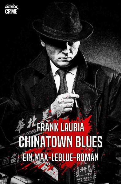 CHINATOWN BLUES - Ein Max-LeBlue-Roman als Buch (kartoniert)