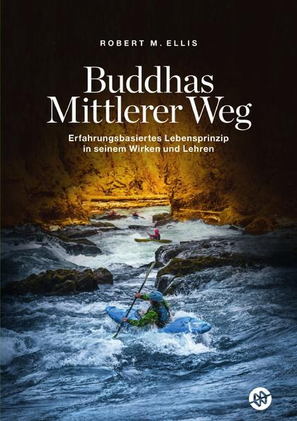 Buddhas Mittlerer Weg als Buch (kartoniert)