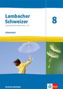Lambacher Schweizer Mathematik 8 - G9. Arbeitsheft plus Lösungsheft Klasse 8. Ausgabe Nordrhein-Westfalen