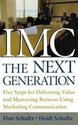 IMC, The Next Generation