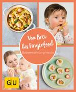 GU Aktion Ratgeber Junge Familien - Von Brei bis Fingerfood - Babyernährung heute