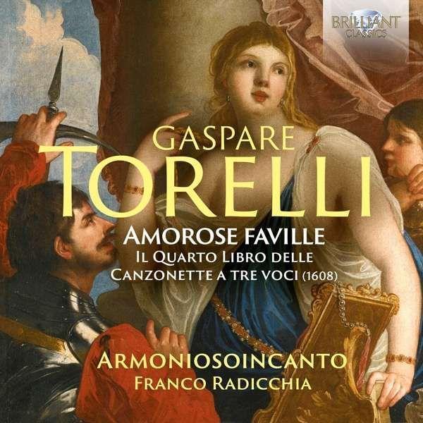 Gaspare Torelli: Il quattro Libro delle Canzonette a tre Voci (1608) als CD