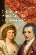 Goethe and Anna Amalia: A Forbidden Love?