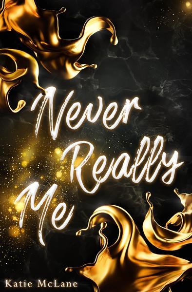 Never Really Me als Buch (kartoniert)