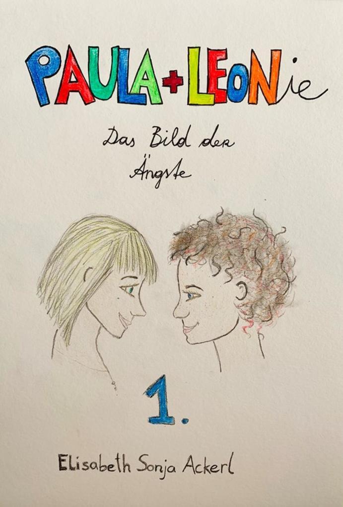 """Paula + Leonie """"Bild der Ängste"""" als eBook epub"""