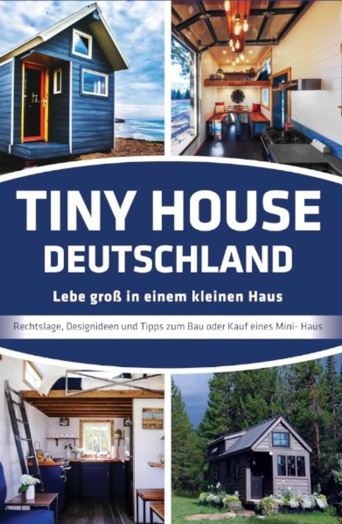 Tiny House Deutschland als eBook epub