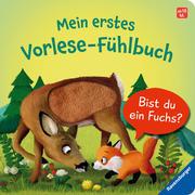 Mein erstes Vorlese-Fühlbuch: Bist du ein Fuchs?