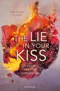 Die Hüter der fünf Jahreszeiten, Band 1: The Lie in Your Kiss