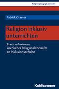 Religion inklusiv unterrichten