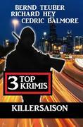 Killersaison: 3 Top Krimis