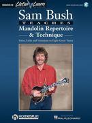 Sam Bush Teaches Mandolin Repertoire & Technique [With *]