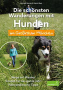 Die schönsten Wanderungen mit Hunden im Großraum München