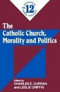 The Catholic Church, Morality and Politics