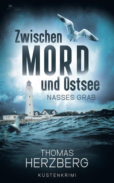 Nasses Grab (Zwischen Mord und Ostsee, Küstenkrimi 1) als Buch (kartoniert)