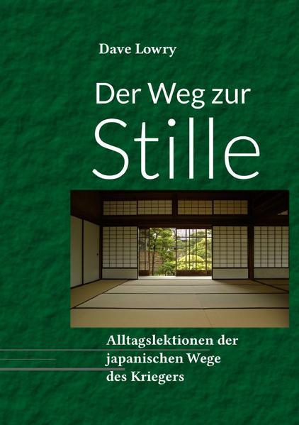 Der Weg zur Stille als Buch (kartoniert)