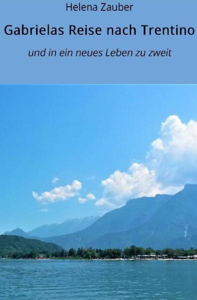 Gabrielas Reise nach Trentino als Buch (kartoniert)