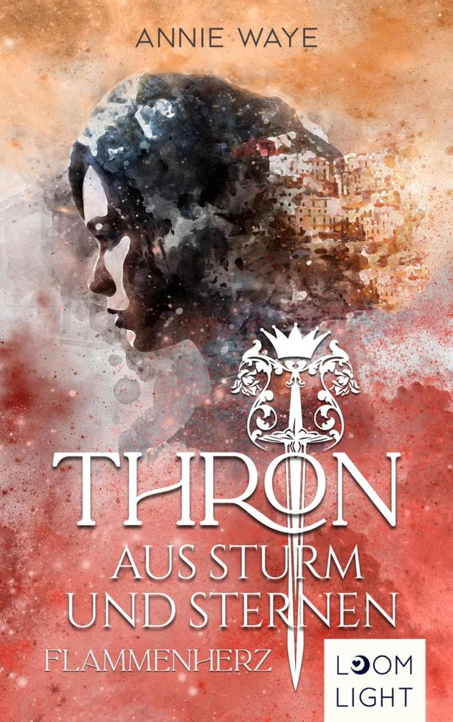 Thron aus Sturm und Sternen 2: Flammenherz als eBook epub