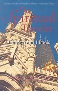 Chicago and Illinois: A Guide to Sacred Sites and Peaceful Places
