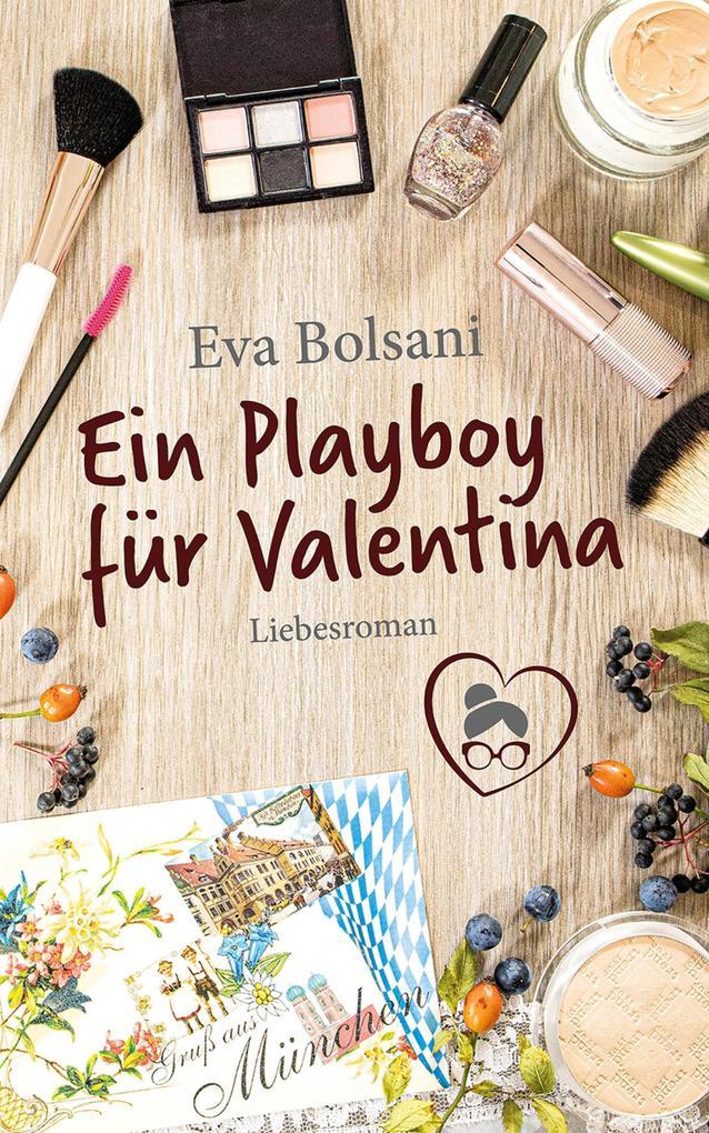 Ein Playboy für Valentina als eBook epub