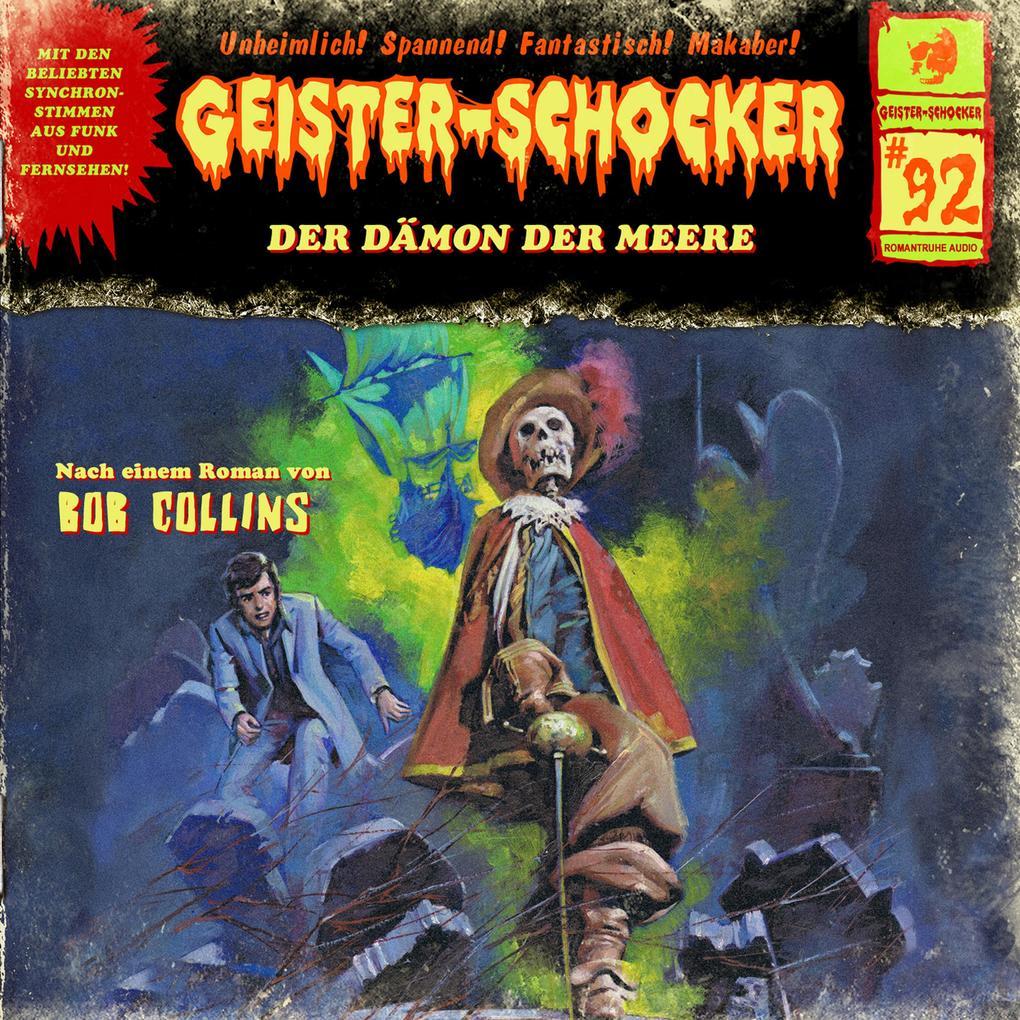Geister-Schocker, Folge 92: Der Dämon der Meere als Hörbuch Download