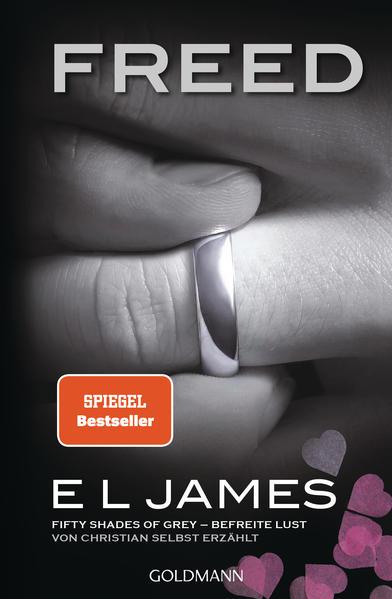 Freed - Fifty Shades of Grey. Befreite Lust von Christian selbst erzählt als Taschenbuch