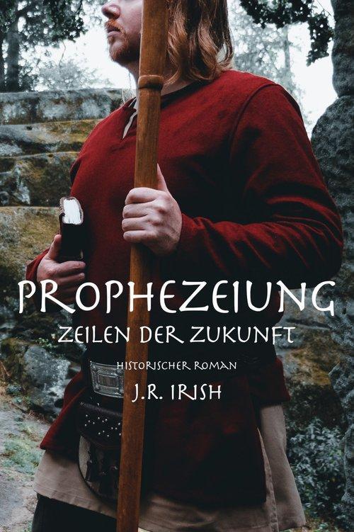 Prophezeiung - Zeilen der Zukunft als eBook epub