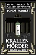 Krallenmörder: Berliner 20er Krimi