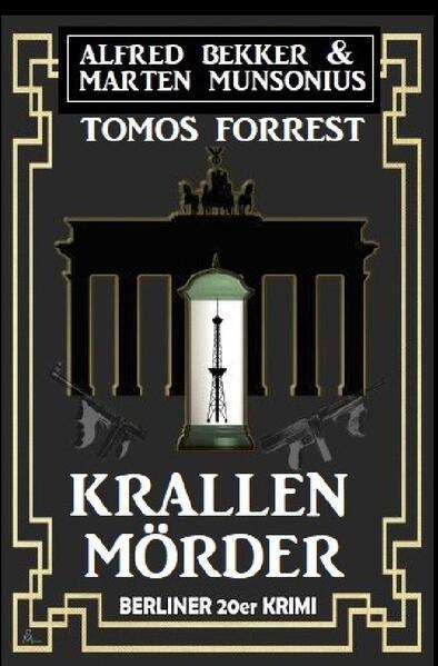 Krallenmörder: Berliner 20er Krimi als Buch (kartoniert)