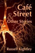 Café Street & Other Stories