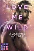 Love Me Wild (Tough-Boys-Reihe 1)