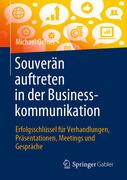 Souverän auftreten in der Businesskommunikation