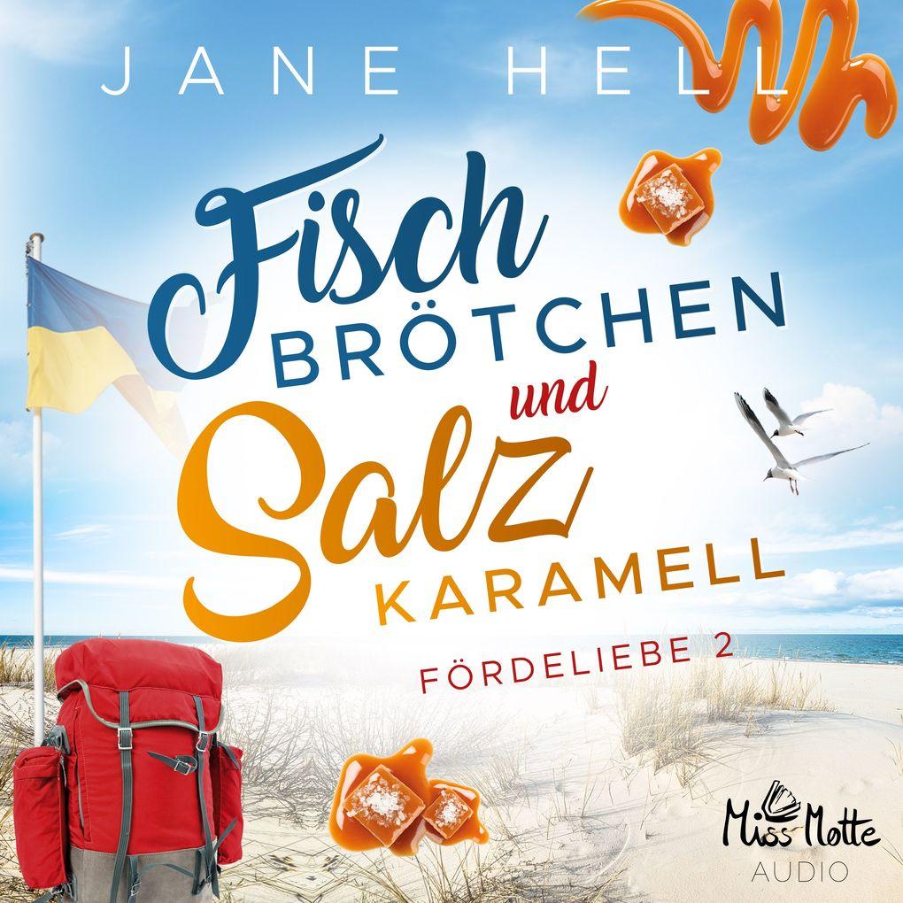 Fischbrötchen und Salzkaramell als Hörbuch Download